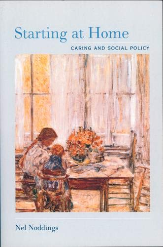 9780520230262: Starting at Home: Caring and Social Policy