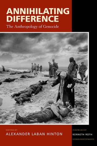 9780520230286: Annihilating Difference: The Anthropology of Genocide