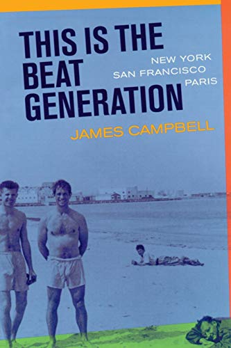 9780520230330: This Is the Beat Generation: New York-San Francisco-Paris