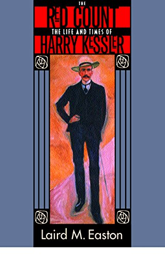 9780520230354: The Red Count: The Life and Times of Harry Kessler (Weimar & Now: German Cultural Criticism)