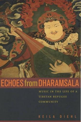 9780520230446: Echoes from Dharamsala: Music in the Life of a Tibetan Refugee Community