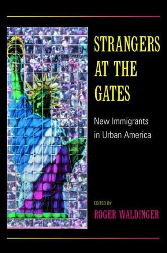 9780520230934: Strangers at the Gates - New Immigrants in Urban America