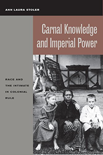 9780520231115: Carnal Knowledge and Imperial Power: Race and the Intimate in Colonial Rule