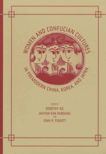 9780520231382: Women and Confucian Cultures in Premodern China, Korea, and Japan