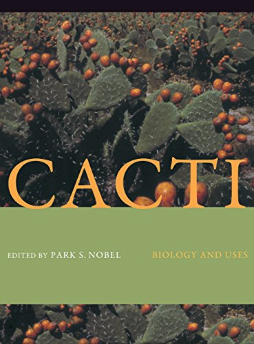 9780520231573: Cacti: Biology and Uses