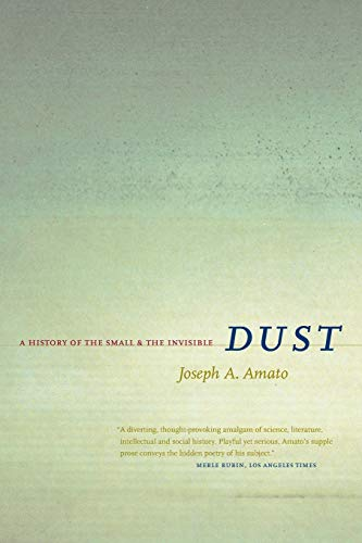 9780520231955: Dust: A History of the Small and the Invisible