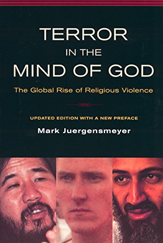 9780520232068: Terror in the Mind of God: The Global Rise of Religious Violence (Comparative Studies in Religion and Society)