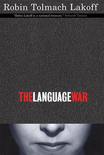 9780520232075: The Language War