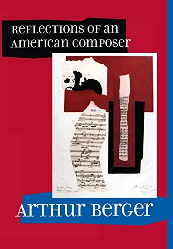 9780520232518: Reflections of an American Composer