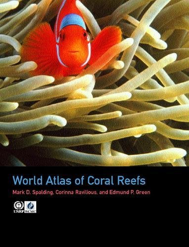 9780520232556: World Atlas of Coral Reefs