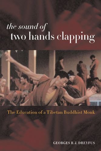 9780520232594: The Sound of Two Hands Clapping: The Education of a Tibetan Buddhist Monk