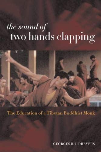 9780520232600: The Sound of Two Hands Clapping: The Education of a Tibetan Buddhist Monk
