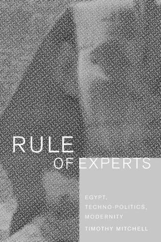 9780520232617: Rule of Experts: Egypt, Techno-Politics, Modernity