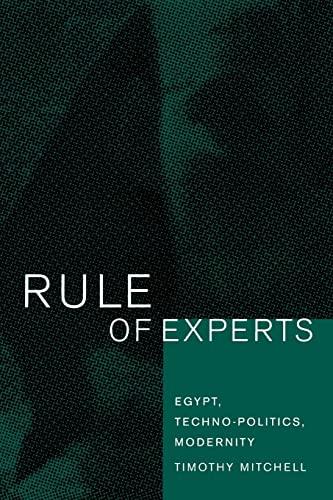 9780520232624: Rule of Experts – Egypt, Techno–Politics, Modernity