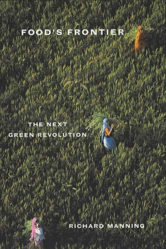 9780520232631: Food's Frontier: The Next Green Revolution