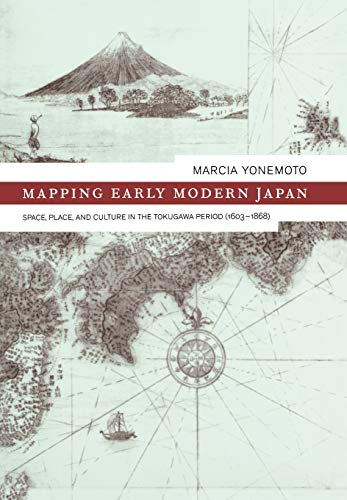 9780520232693: Mapping Early Modern Japan: Space, Place, and Culture in the Tokugawa Period, 1603-1868 (Asia: Local Studies/ Global Themes)