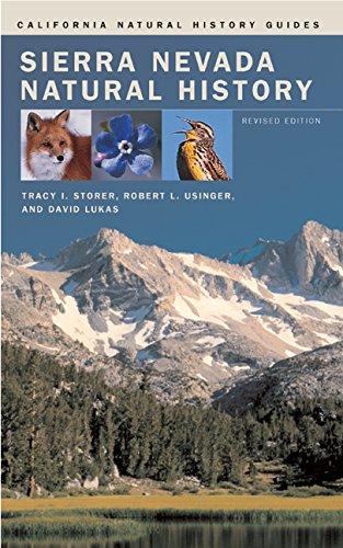Sierra Nevada Natural History (California Natural History Guides): Storer, Tracy I., Usinger, ...