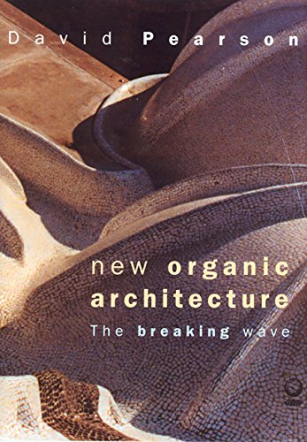 9780520232884: New Organic Architecture: The Breaking Wave