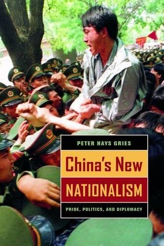 9780520232976: China's New Nationalism: Pride, Politics, and Diplomacy