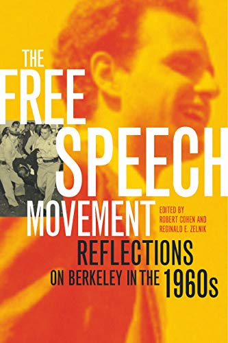 9780520233546: The Free Speech Movement: Reflections on Berkeley in the 1960s