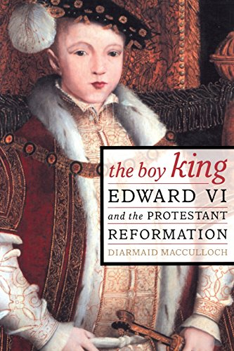 9780520234024: The Boy King: Edward VI & the Protestant Reformation: Edward VI and the Protestant Reformation