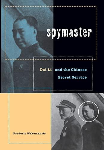 Spymaster: Dai Li and the Chinese Secret Service: Wakeman, Frederic
