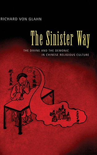 9780520234086: The Sinister Way: The Divine and the Demonic in Chinese Religious Culture