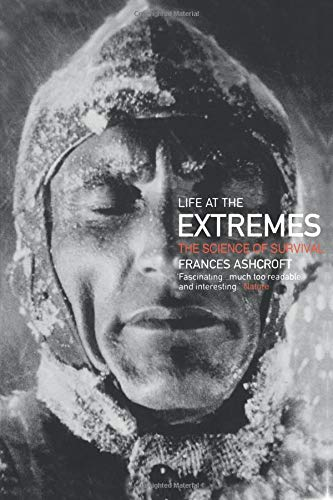 9780520234208: Life at the Extremes: The Science of Survival