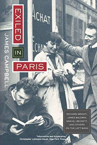 9780520234413: Exiled in Paris: Richard Wright, James Baldwin, Samuel Beckett, and Others on the Left Bank