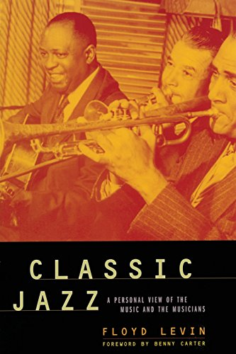 9780520234635: Classic Jazz: A Personal View of the Music and the Musicians