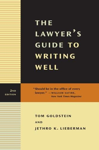 9780520234734: The Lawyer's Guide to Writing Well