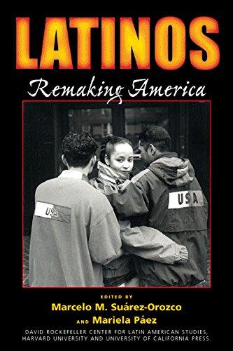 9780520234871: Latinos: Remaking America (David Rockefeller Center for Latin American Studies)