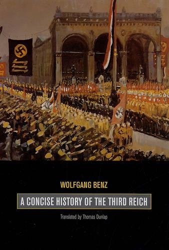 9780520234895: A Concise History of the Third Reich (Weimar and Now: German Cultural Criticism)