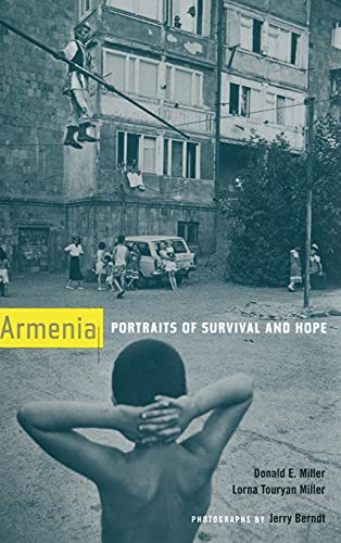 9780520234925: Armenia: Portraits of Survival and Hope