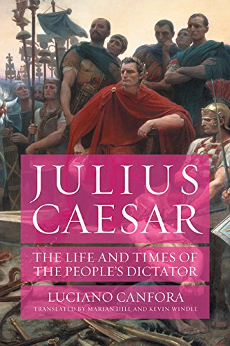 Julius Caesar: The Life and Times of: Luciano Canfora