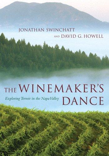 9780520235137: The Winemaker's Dance: Exploring Terroir in the Napa Valley