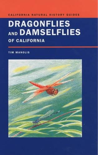 Dragonflies and Damselflies of California (California Natural History Guides)