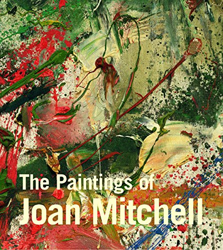 9780520235687: The Paintings of Joan Mitchell (Whitney Museum of American Art)