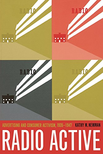 9780520235908: Radio Active: Advertising and Consumer Activism, 1935-1947