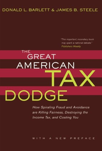 9780520236103: The Great American Tax Dodge: How Spiraling Fraud and Avoidance Are Killing Fairness, Destroying the Income Tax, and Costing You