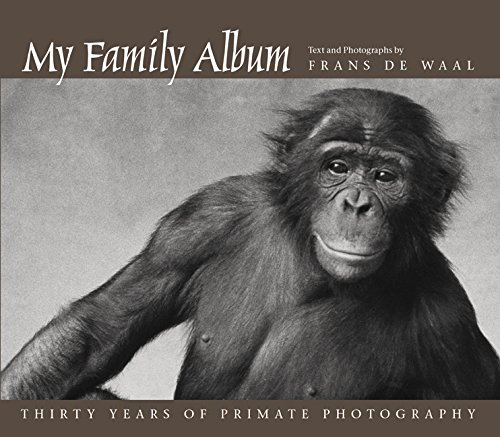 My Family Album - Thirty Years of Primate Photography