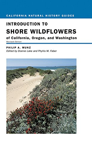 9780520236387: Introduction to Shore Wildflowers of California, Oregon, and Washington, Revised Edition (California Natural History Guides)