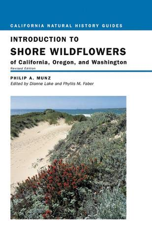9780520236394: Introduction to Shore Wildflowers of California, Oregon, and Washington, Revised Edition