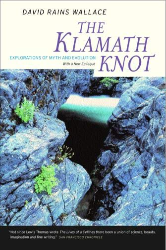 The Klamath Knot: Explorations of Myth and Evolution, Twentieth Anniversary Edition