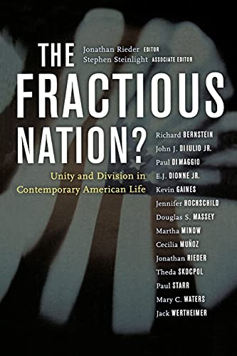 9780520236639: The Fractious Nation?: Unity and Division in Contemporary American Life