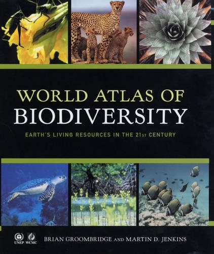9780520236684: World Atlas of Biodiversity: Earth's Living Resources in the 21st Century