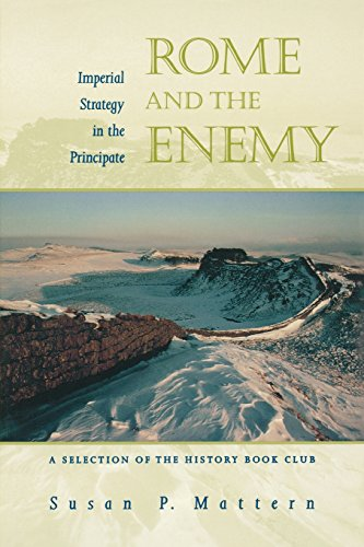 9780520236837: Rome and the Enemy: Imperial Strategy in the Principate