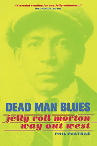 9780520236875: Dead Man Blues - Jelly Roll Morton Way Out West