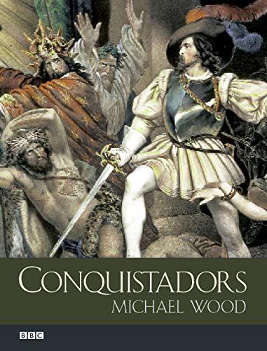 9780520236912: Conquistadors