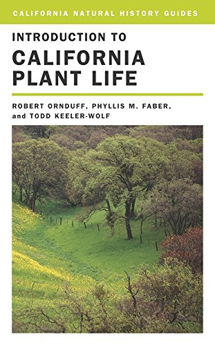 Introduction to California Plant Life: Ornduff, Robert;Faber, Phyllis